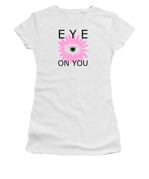 Eye On You Women's T-Shirt (Athletic Fit)