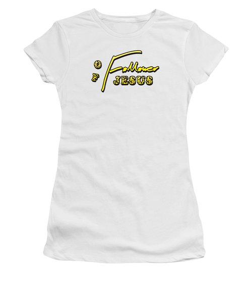 Follower Of Jesus Women's T-Shirt