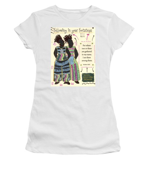 Following In Your Footsteps Women's T-Shirt