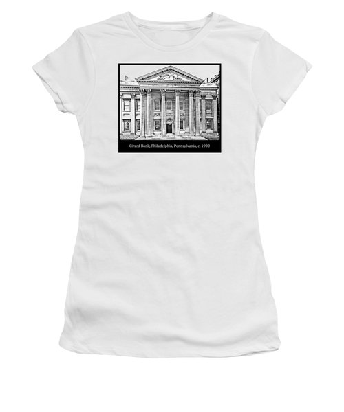 Women's T-Shirt (Junior Cut) featuring the photograph Girard Bank Building Philadelphia C 1900 Vintage Photograph by A Gurmankin