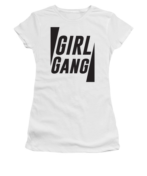 Girl Gang - Minimalist Print - Black And White - Typography - Quote Poster Women's T-Shirt