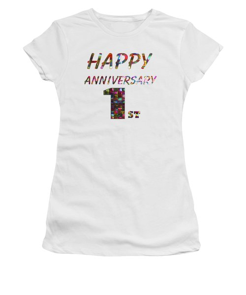 Happy First 1st Anniversary Celebrations Design On Greeting Cards T-shirts Pillows Curtains Phone   Women's T-Shirt (Junior Cut) by Navin Joshi