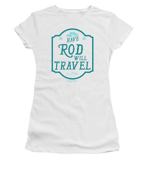 Have Rod Will Travel Salty Women's T-Shirt