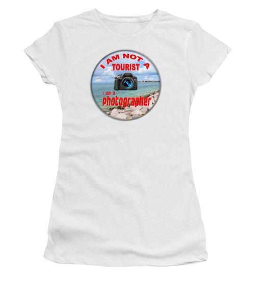 I Am Not A Tourist Women's T-Shirt