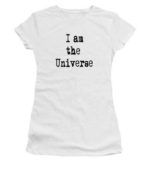 I Am The Universe Quote Prints, All Is One, Art Print Posters, Crown Chakra Women's T-Shirt