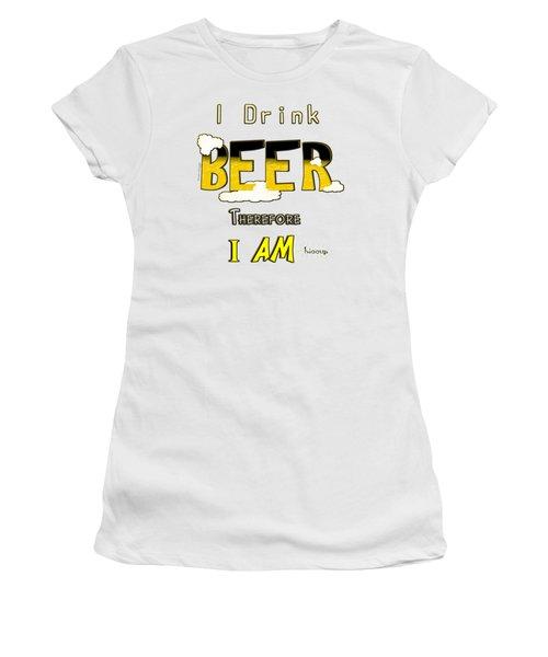 I Drink Beer Women's T-Shirt