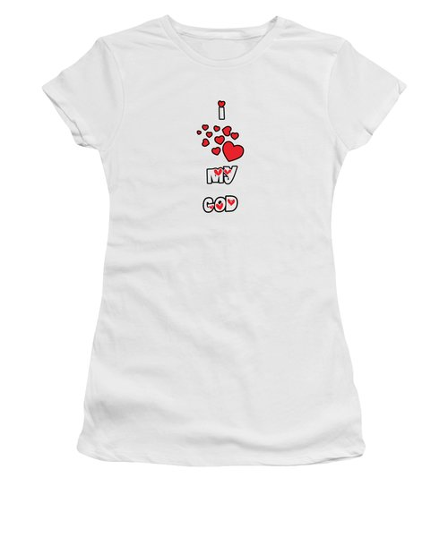 Women's T-Shirt featuring the digital art I Love My God by Judy Hall-Folde