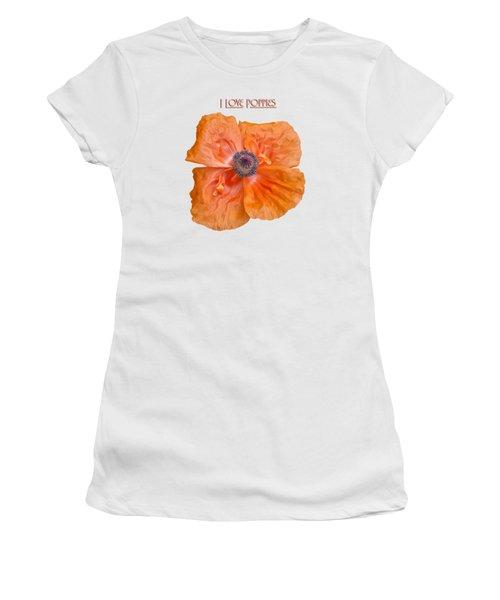 I Love Poppies Women's T-Shirt