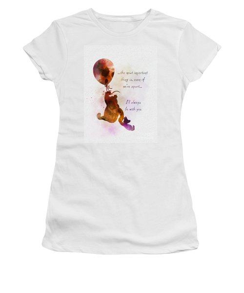 I'll Always Be With You Women's T-Shirt