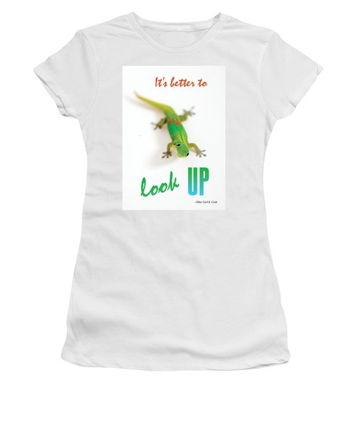 Its Better To Look Up Women's T-Shirt (Athletic Fit)