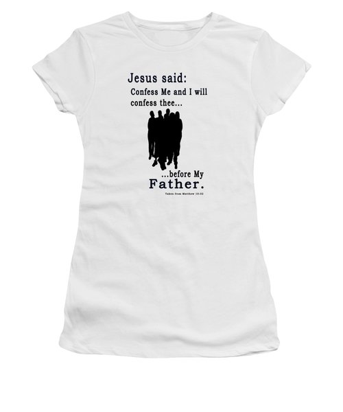 Jesus Said.... Women's T-Shirt (Junior Cut) by Terry Wallace
