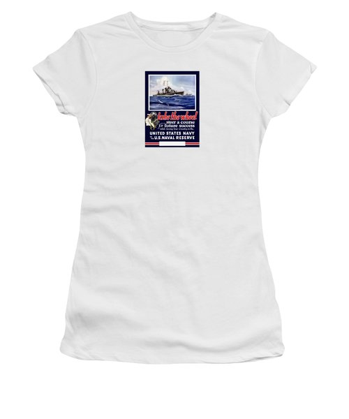 Join The Us Navy - Ww2 Women's T-Shirt