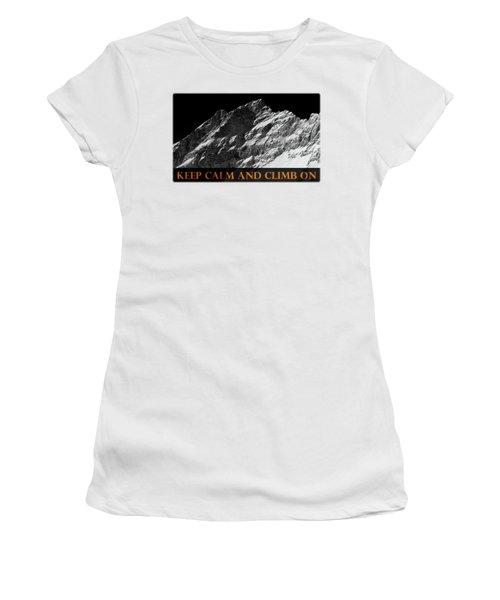 Keep Calm And Climb On Women's T-Shirt (Junior Cut) by Frank Tschakert