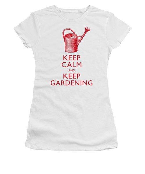 Keep Calm And Keep Gardening Women's T-Shirt