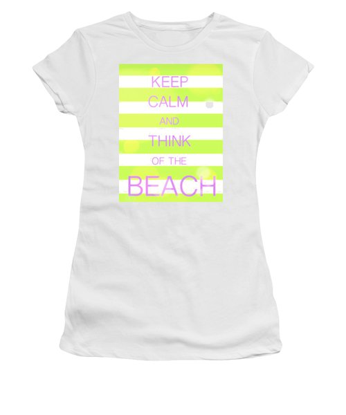 Women's T-Shirt (Junior Cut) featuring the digital art Keep Calm And Think Of The Beach by Anthony Fishburne
