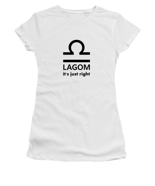 Lagom - Just Right Women's T-Shirt