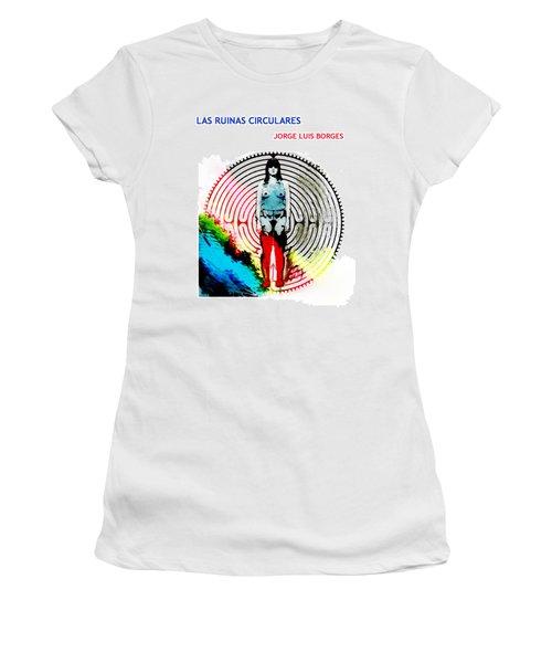 Las Ruinas Circulares Poster  Women's T-Shirt