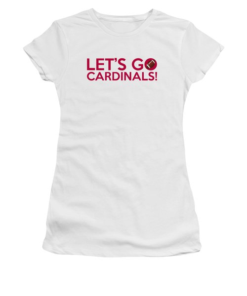 Let's Go Cardinals Women's T-Shirt (Junior Cut) by Florian Rodarte