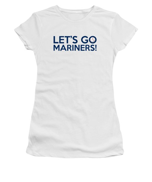 Let's Go Mariners Women's T-Shirt