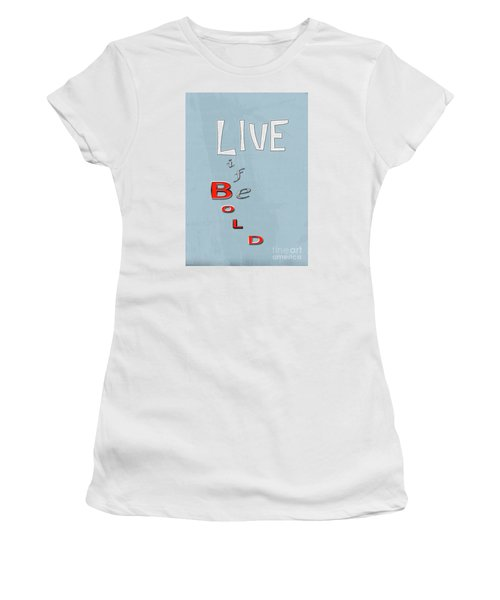 Live Life Women's T-Shirt (Athletic Fit)