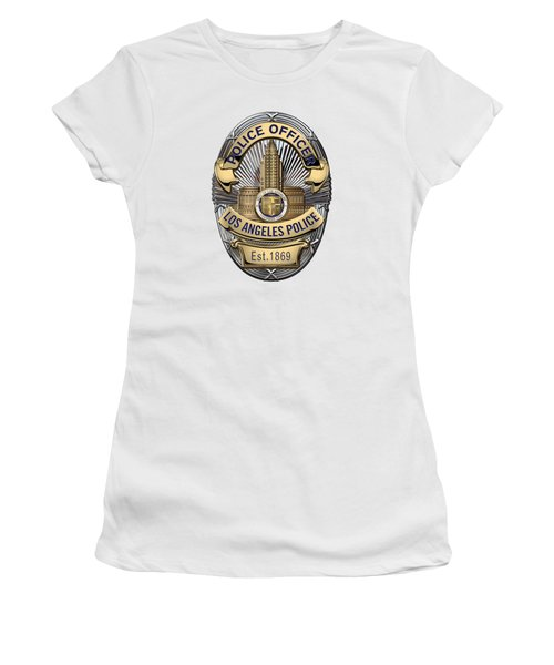 Los Angeles Police Department  -  L A P D  Police Officer Badge Over White Leather Women's T-Shirt (Junior Cut) by Serge Averbukh