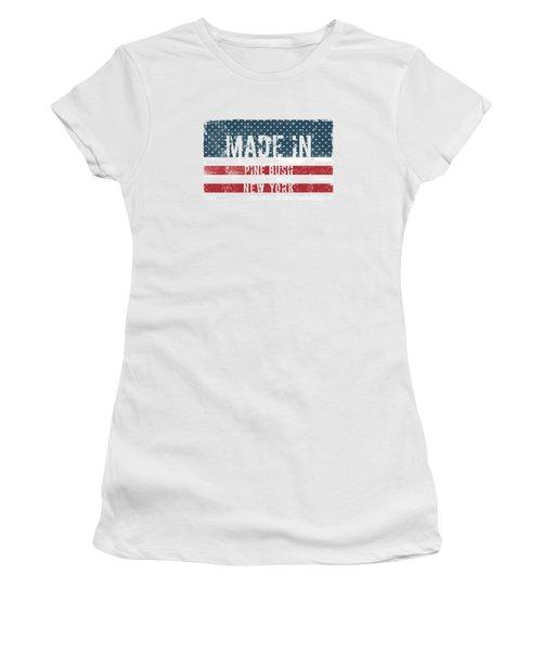 Made In Pine Bush, New York Women's T-Shirt
