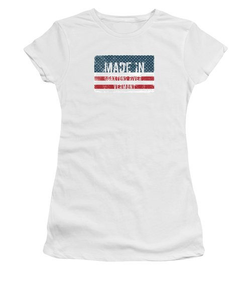 Made In Saxtons River, Vermont Women's T-Shirt