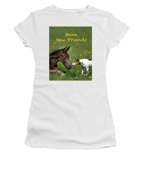 Make New Friends Women's T-Shirt (Athletic Fit)