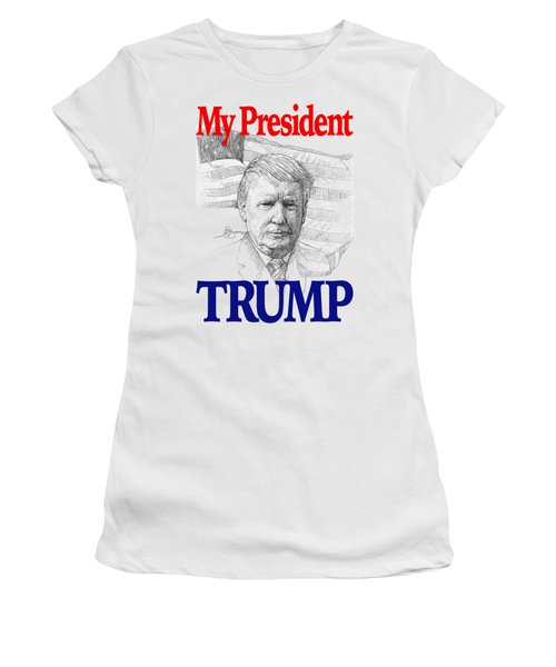My President Trump Shirt Women's T-Shirt (Athletic Fit)