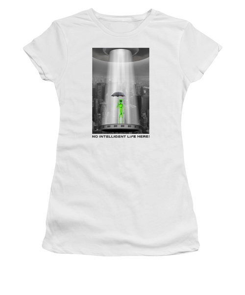 No Intelligent Life Here 2 Women's T-Shirt (Junior Cut) by Mike McGlothlen