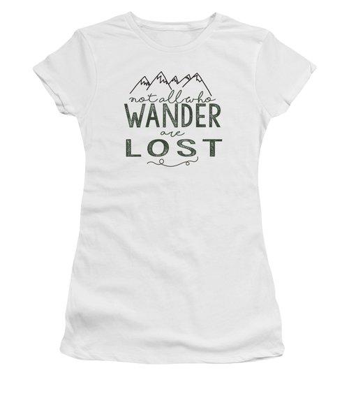 Not All Who Wander Green Women's T-Shirt