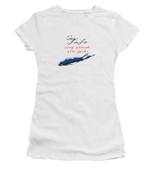 Ooo La La Long Island Women's T-Shirt