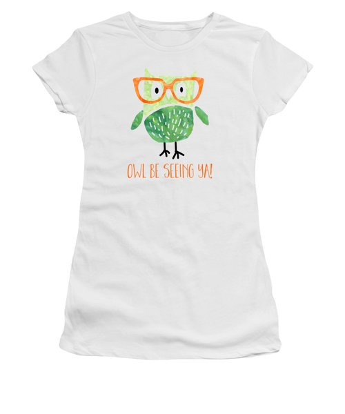 Owl Be Seeing Ya Women's T-Shirt (Athletic Fit)