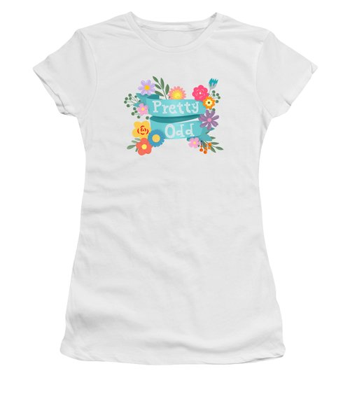 Pretty Odd Floral Banner Women's T-Shirt (Athletic Fit)