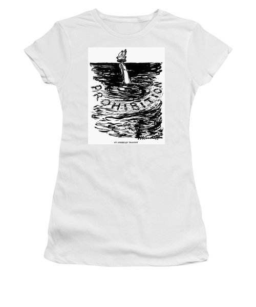 Prohibition Cartoon, 1920s - To License For Professional Use Visit Granger.com Women's T-Shirt