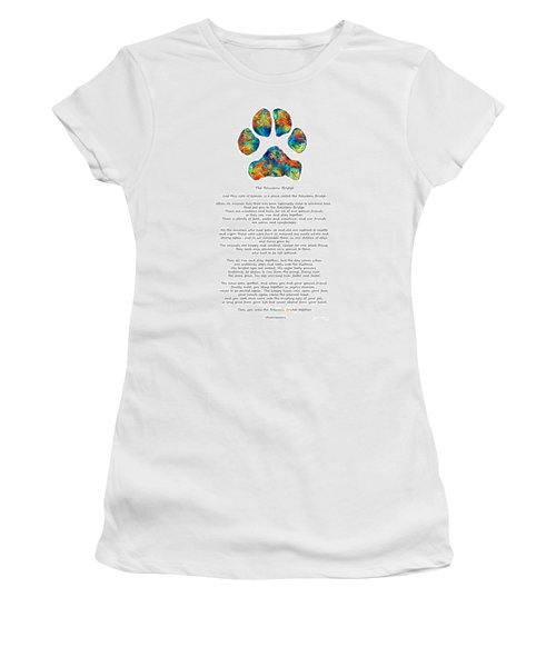Rainbow Bridge Poem With Colorful Paw Print By Sharon Cummings Women's T-Shirt
