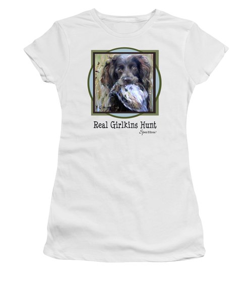 Real Girlkins Hunt Women's T-Shirt (Athletic Fit)