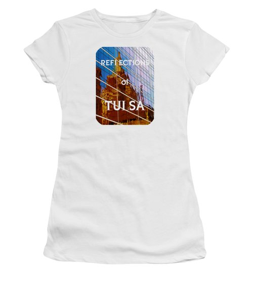 Reflection Of The Past - Tulsa Women's T-Shirt