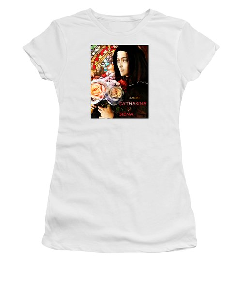 Women's T-Shirt (Junior Cut) featuring the painting Saint Catherine by Suzanne Silvir
