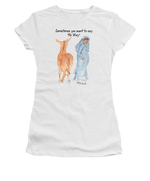 Sometimes You Want To Say No Way Christian Watercolor Painting By Kmcelwaine Women's T-Shirt (Athletic Fit)