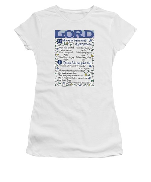 St Francis Prayer   Lord Make Me An Instrument Of Your Peace Women's T-Shirt