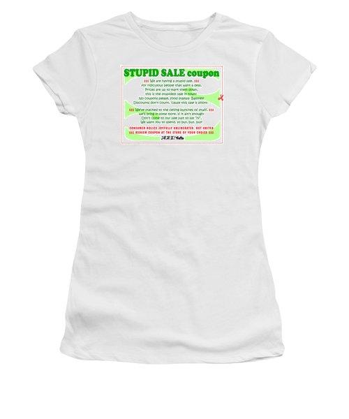 Real Fake News Stupid Sale Ad Women's T-Shirt