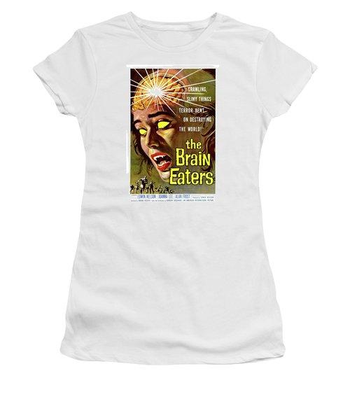 The Brain Eaters, Horror Movie Poster Women's T-Shirt