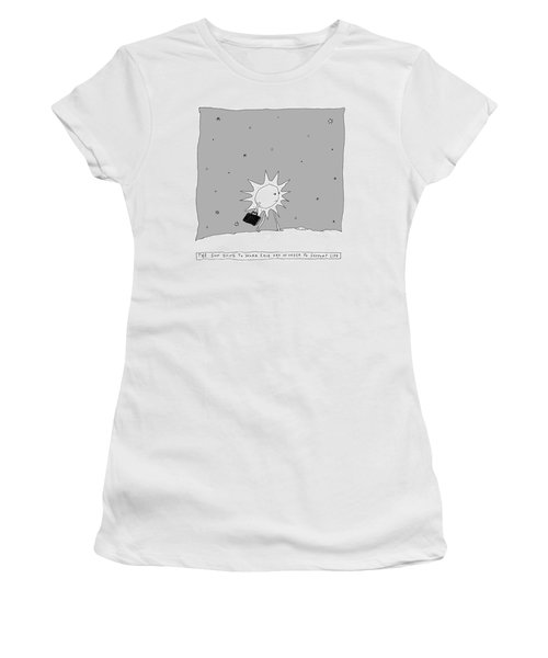 The Sun Going To Work Each Day Women's T-Shirt