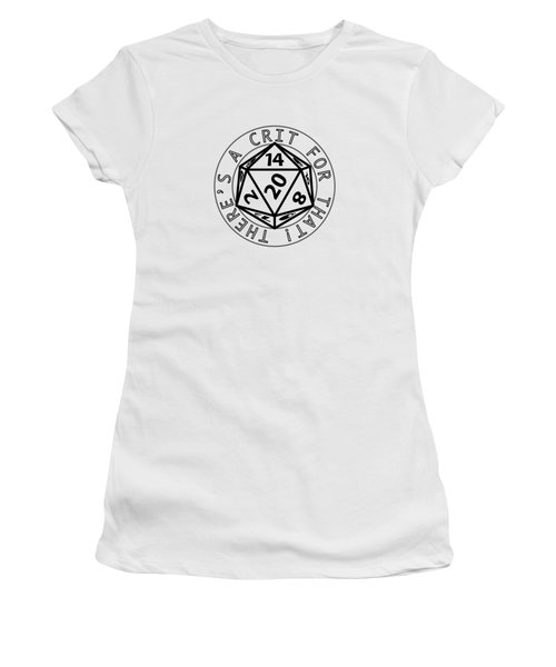 There Is A Crit For That Women's T-Shirt (Junior Cut) by Jon Munson II