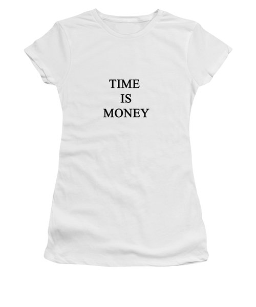 Time Is Money Women's T-Shirt (Athletic Fit)