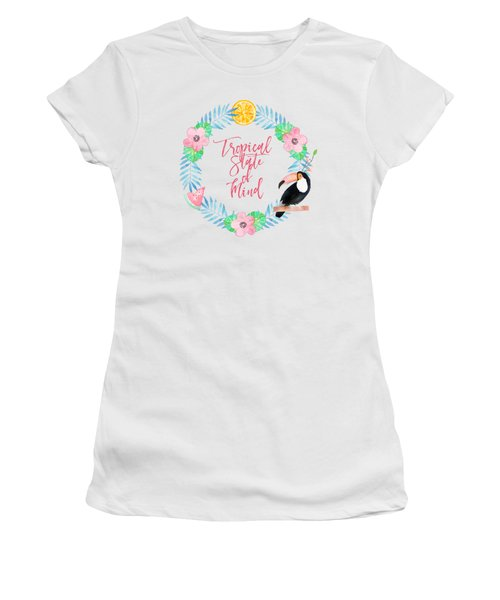 Tropical State Of Mind Pink Text Women's T-Shirt