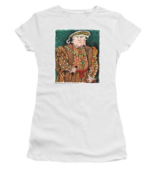 Trump As King Henry Viii Women's T-Shirt