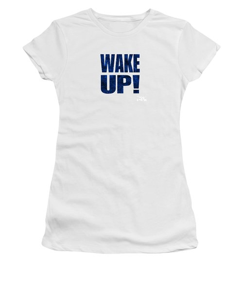 Women's T-Shirt (Junior Cut) featuring the digital art Wake Up White Background by Ginny Gaura