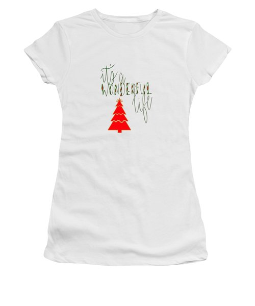 Wonderful Life Women's T-Shirt (Athletic Fit)